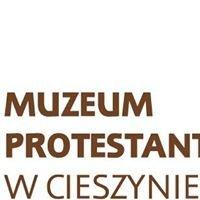 Muzeum Protestantyzmu w Cieszynie