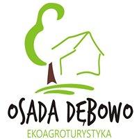 OSADA Dębowo - Eko Agroturystyka
