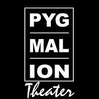 Pygmalion Theater