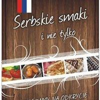 Serbskie smaki i nie tylko