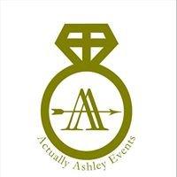Actually Ashley Events
