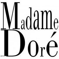 Madame dore