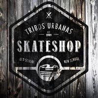 Tribos Urbanas skateshop
