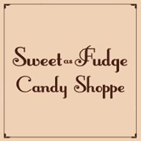 Sweet As Fudge Candy Shoppe