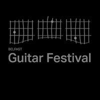 Belfast Guitar Festival