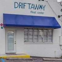 Driftaway Float Center