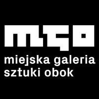 "Miejska Galeria Sztuki ""Obok"""