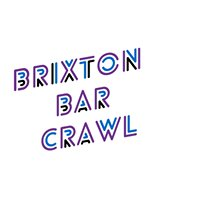 Brixton Bar Crawl