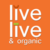 Live Live and Organic