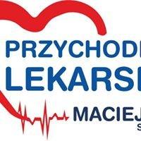 """Przychodnia Lekarska """"Maciejów"""" Sp. z o.o"""