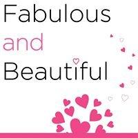 Fabulous & Beautiful