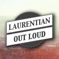 LOL Laurentian Out Loud