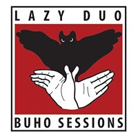 Lazy Duo Buho Sessions