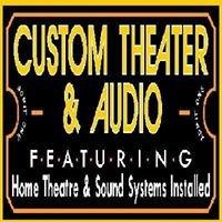 Custom Theater & Audio