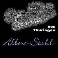 Albert Stahl u Ens Porzellan Manufaktur seit 1848