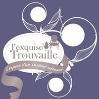 L'Exquise Trouvaille