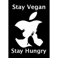 Stay Vegan, Stay Hungry