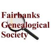 Fairbanks Genealogical Society
