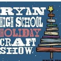 Ryan HS Holiday Craft Show