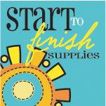 Start to Finish Supplies