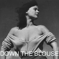 Down The Blouse