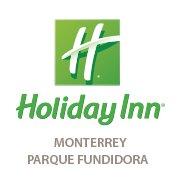 Holiday Inn Parque Fundidora