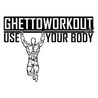 Ghettoworkout - Use Your Body