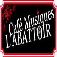 Café Musiques l'Abattoir