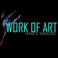 Work Of Art Dance Theater