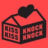 Kiss Kiss Knock Knock