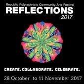 Reflections, Republic Polytechnic's Community Arts Festival