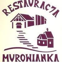 Restauracja Murowianka