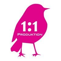 1:1 Produktion