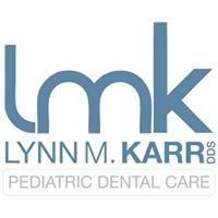Pediatric Dental Care, Inc., Lynn M. Karr DDS
