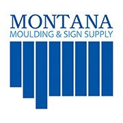 Montana Moulding and Sign Supply
