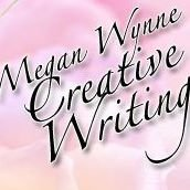 Megan Wynne Creative Writing