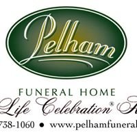 "Pelham Funeral Home                       ""A Life Celebration Home"""