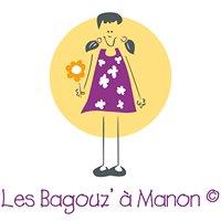 Les Bagouz' à Manon