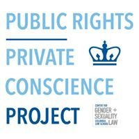 Public Rights / Private Conscience Project,         Columbia Law School