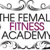 The Female Fitness Academy