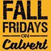 Fall Fridays on Calvert