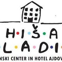 Mladinski Center Hiša Mladih Ajdovščina - Youth center