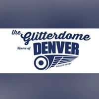 The Glitterdome Denver Roller Derby