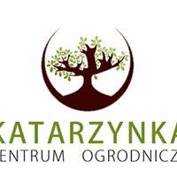 """Centrum Ogrodnicze """"Katarzynka"""""""