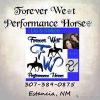 Forever West Performance Horses LLC