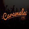 Caramela Live / Λάρισα