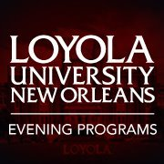 Loyola University New Orleans Evening Programs