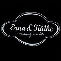 Erna & Käthe