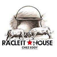 Raclett'House Chez Eddy