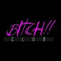 Bitch Club